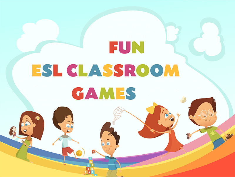 Fun ESL Classroom Games